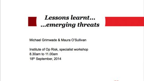 Lessons Learnt..Emerging Threats Presentation